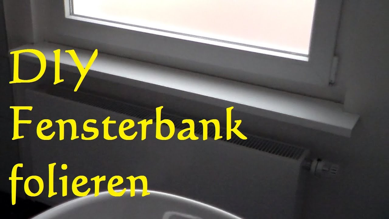 diy fensterbank mit folie bekleben tutorial fensterbank. Black Bedroom Furniture Sets. Home Design Ideas