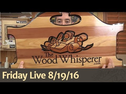 Friday Live (8/19/16) - Hybrid WW Book, Convertible Bench, and a Router Sign Gift