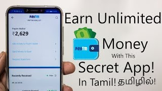 Earn Unlimited Paytm Money With This Secret App in Tamil!