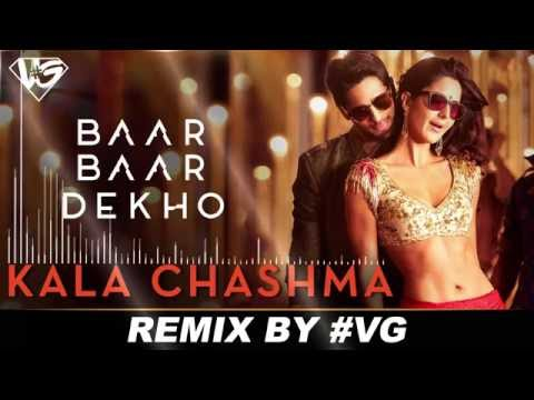 Kala Chashma | #VG ( Remix ) | Baar Baar Dekho || Badshah Neha Kakkar Indeep BakshI