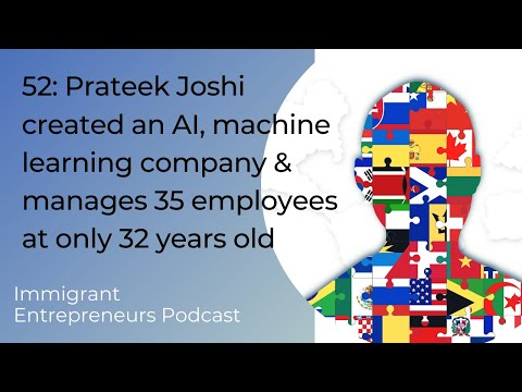 52:Prateek Joshi created an AI, machine learning company & manages 35 employees at only 32 years old