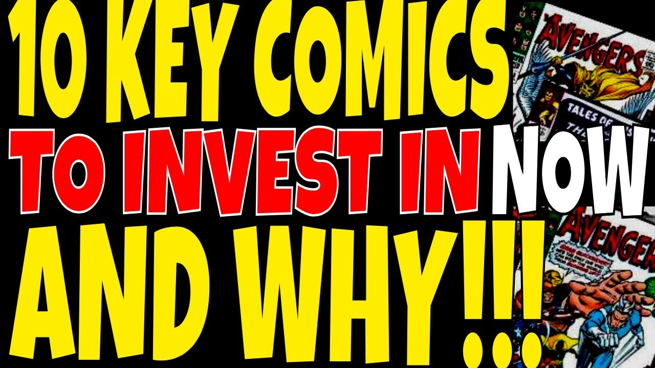 10 Key COMICS to invest in Part 4, Guaranteed to go up in value this Year  and Next