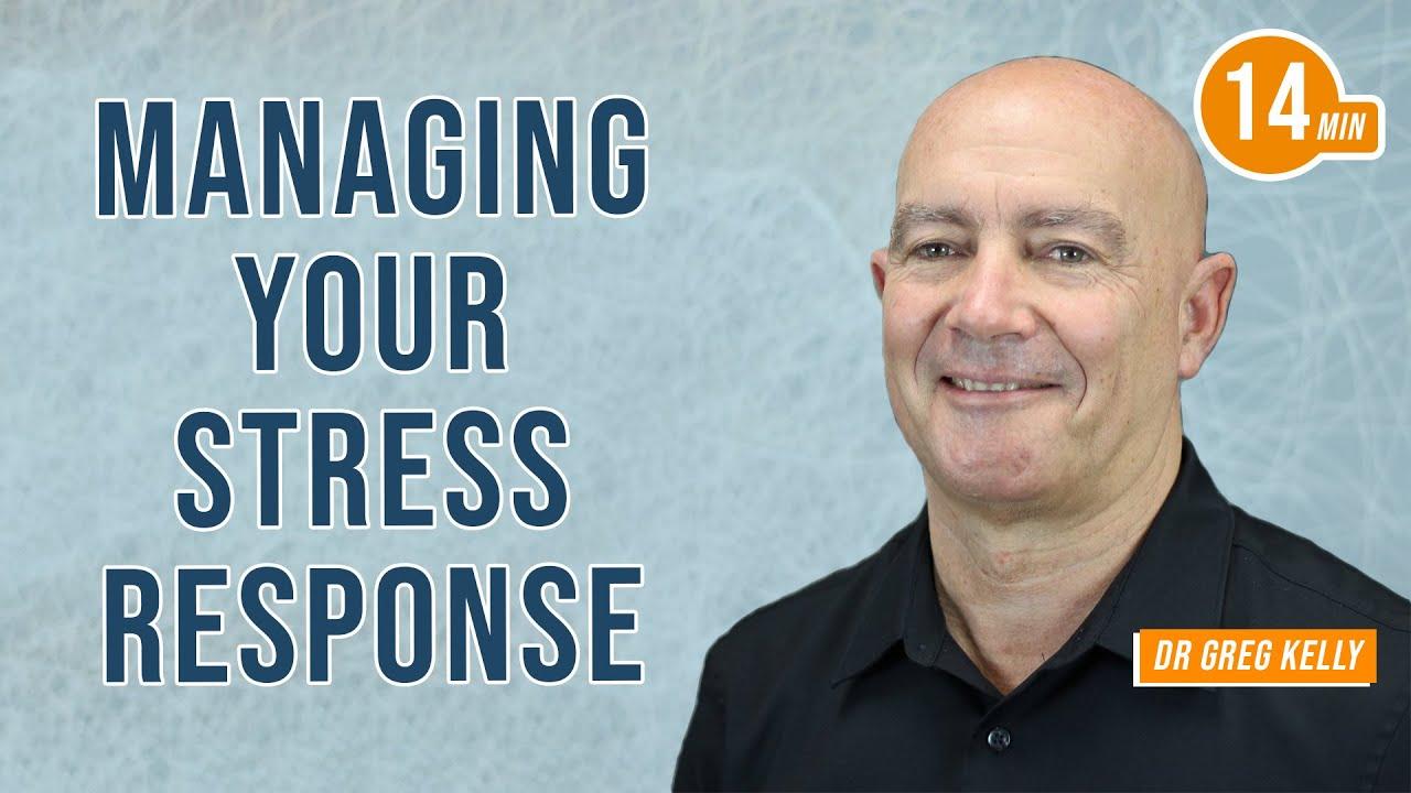Managing Your Stress Response with Dr. Greg Kelly & Jim Kwik