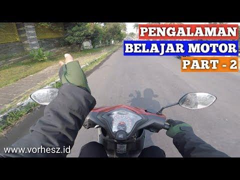 Pengalaman Belajar Mengendarai Motor Sendiri (Part-2)