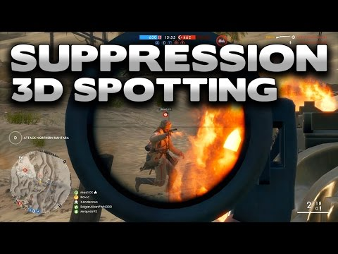 Battlefield 1 Why is Suppression + 3D Spotting in the game? |