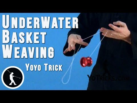 How to do the Underwater Basket Weaving Yoyo Trick