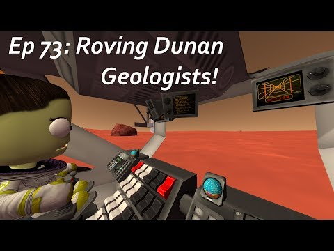 Roving Dunan Geologists! - KSP/MKS - Multiplanetary Species Episode 73