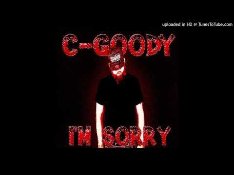CGoody  Im Sorry