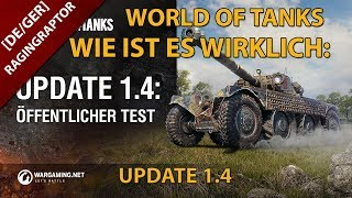 World of Tanks: Wie Ist Es Wirklich: Update 1.4: Öffentlicher Test