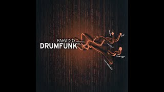 Various Artists - Paradox Presents: Drumfunk Vol. 1 (2006) Full CD