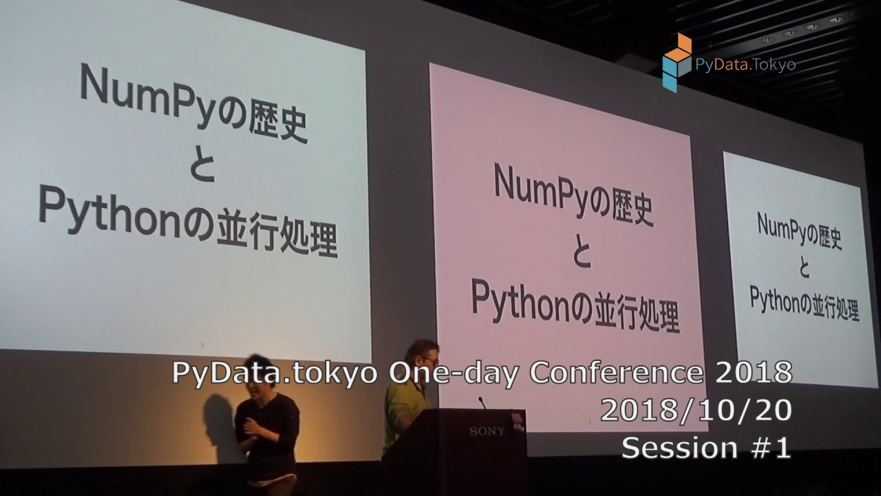 Image from PyData.tokyo One-day Conference 2018 Session1