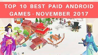 TOP 10 BEST PAID ANDROID GAMES NOVEMBER 2017