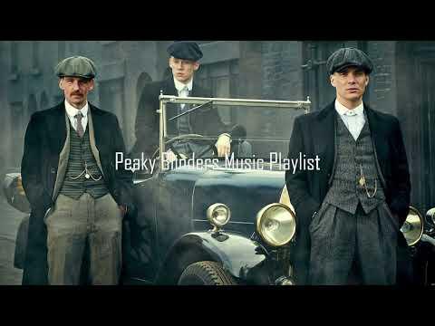 Peaky Blinders Music Playlist #5