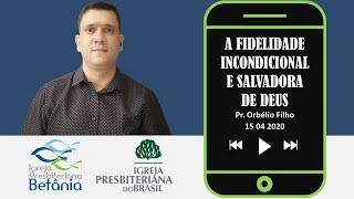 Êxodo 17.1-7 - A fidelidade incondicional e salvadora de Deus