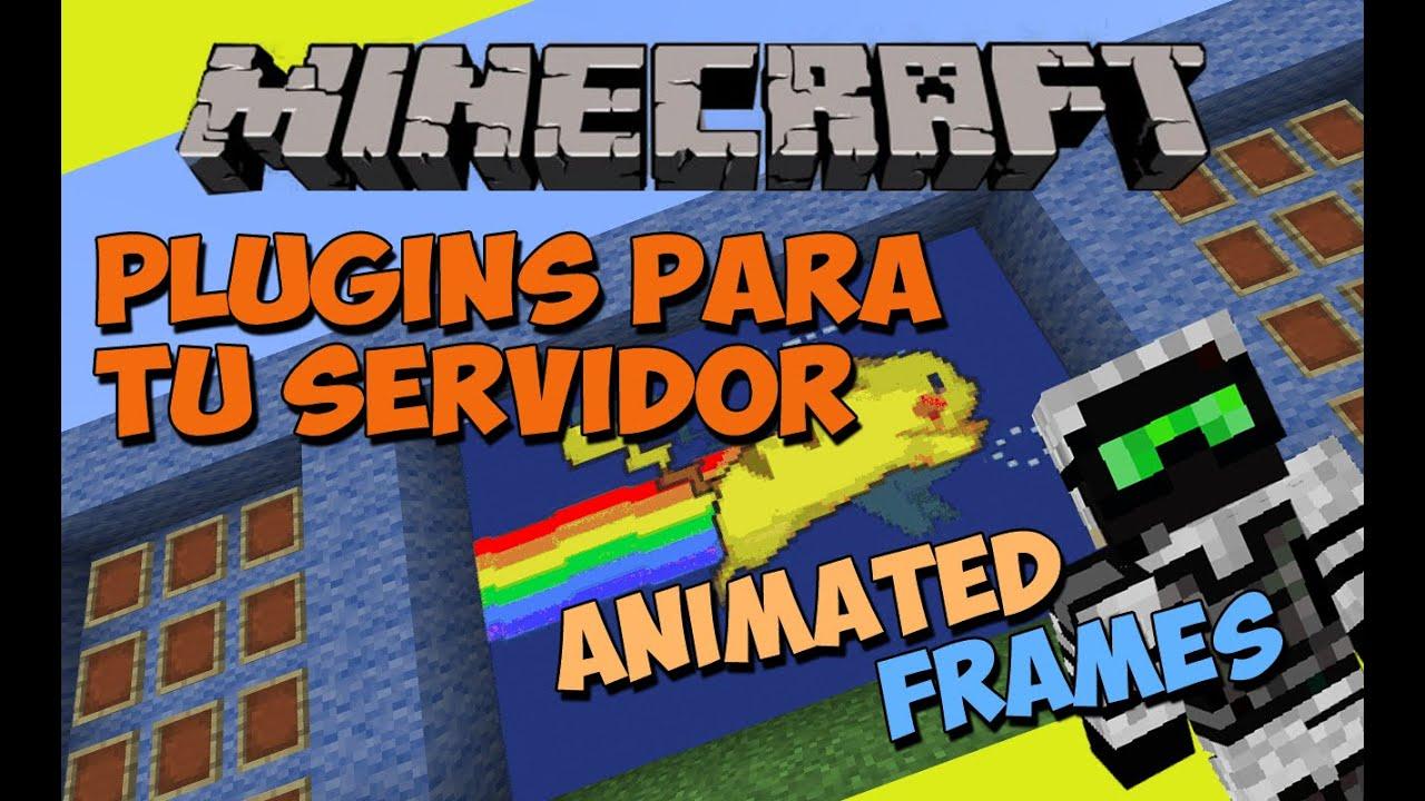 Minecraft: Plugins para tu Servidor - Animated Frames (Cuadros ...