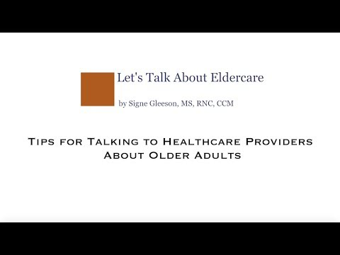 Tips for Talking to Healthcare Providers About Older Adults