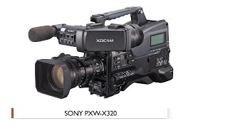 Hands-On Review: Sony | PXW-X320 XDCAM Camcorder
