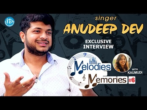 Playback Singer Anudeep Dev Exclusive Interview || Melodies And Memories #6