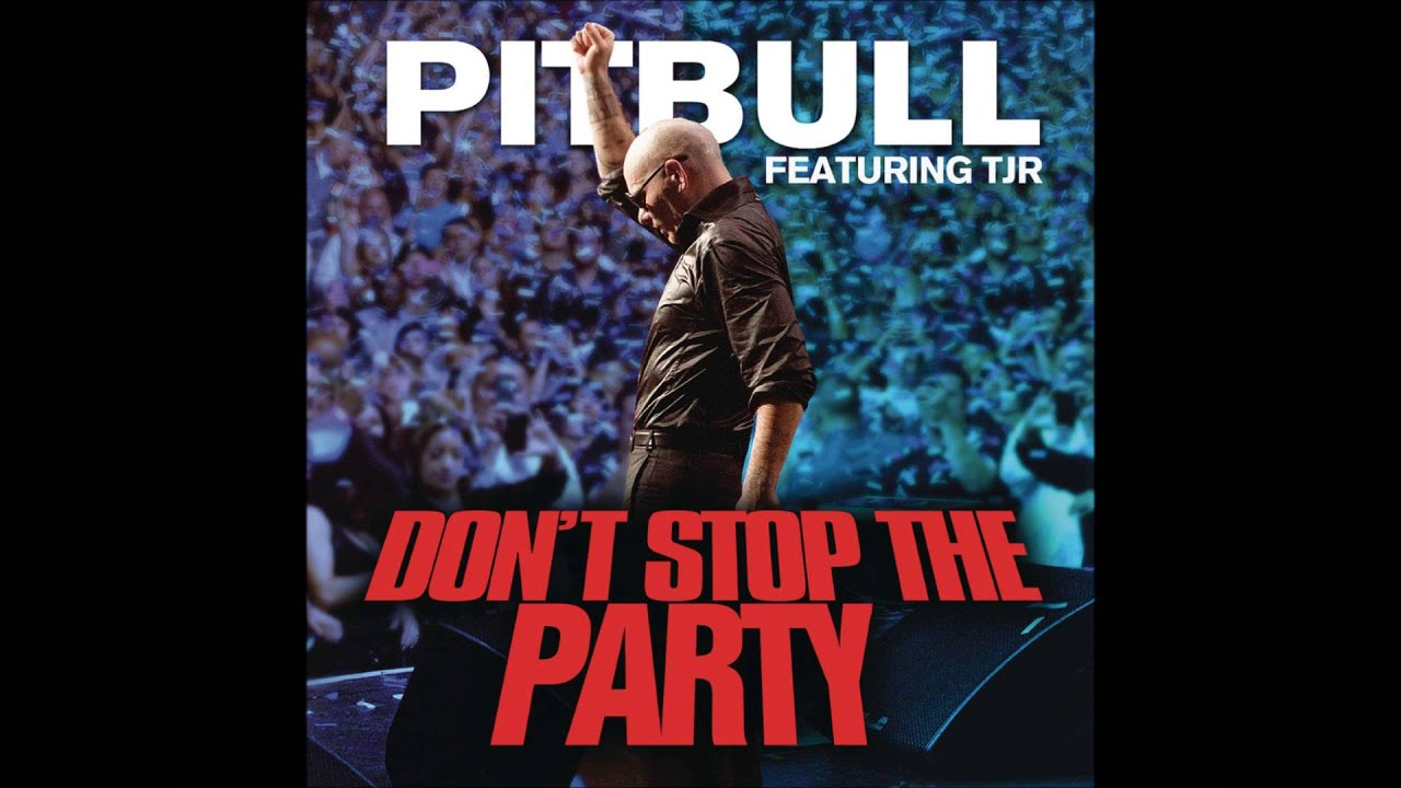 "Pitbull ""dont stop the party"" jump smokers remix youtube."