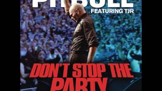 Gambar cover Pitbull - Don't Stop The Party ft. TJR