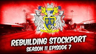 Rebuilding Stockport County -  S11-E7 Snowman vs Flamethrower! | Football Manager 2019