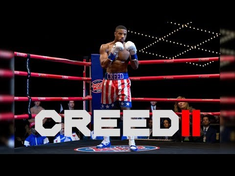 CREED 2 2018 -  Original Soundtrack OST