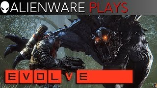 Alienware Alpha Power Hour w/ ATW TECH playing Evolve Stage 2