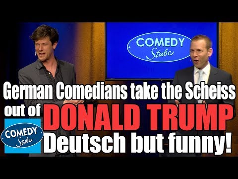 German Comedians take the Scheiss out of DONALD TRUMP  Deutsch but funny!