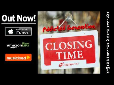 Addicted Generation - Closing Time (Vanilla Kiss vs. Phillerz Remix) /// VÖ: 22.11.2013