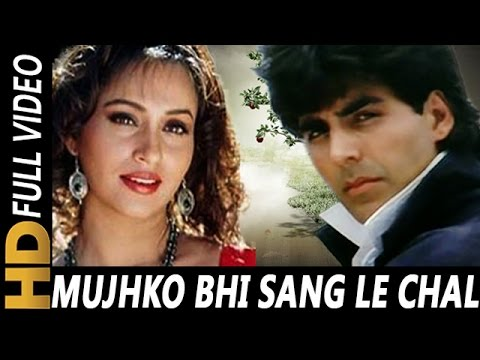 Mujhko Bhi Sang Le Chal | Sadhana Sargam | Zakhmi Dil 1994 Songs | Akshay Kumar