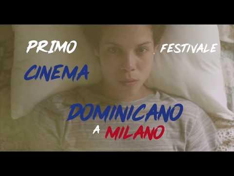 Spot Oficial PRIMER FESTIVAL DE CINE DOMINICANO EN EL NORTE DE ITALIA