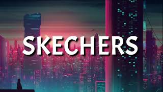 DripReport - Skechers (Lyrics / Letra / 8D Audio /Spanish / Bass Boosted)