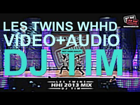 LES TWINS | Performance WHHD 2013 (Best Audio Quality - mp3 Sound) - HHI | StepxStep x HHI x DJ Tim