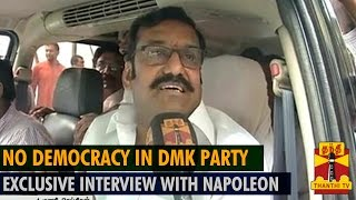 """""""No Democracy in DMK Party"""" - Exclusive Interview with Napoleon - Thanthi TV"""