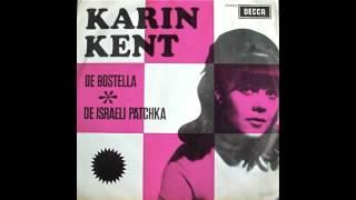 KARIN KENT - DE BOSTELLA