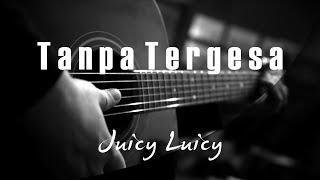 Gambar cover Tanpa Tergesa - Juicy Luicy ( Acoustic Karaoke )
