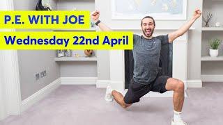 PE With Joe |  Wednesday 22nd April