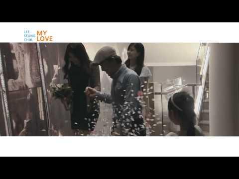 [MV - Màn Cầu Hôn Gây Sốt Tại Hàn Quốc]My Love - Lee Seung Chul