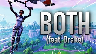 Fortnite Montage - Both (feat. Drake) #ParallelRC