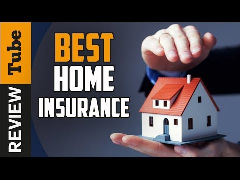 ✅Home Insurance: Best Home Insurance 2019 (Buying Guide)
