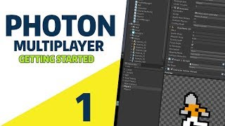 Unity  2018: 2D Multiplayer Photon Tutorial [EP.1] - Getting Started
