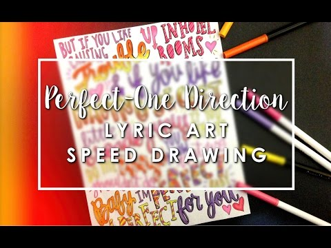 Perfect Lyric Art- One Direction speed drawing