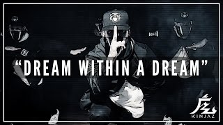 "KINJAZ | ""Dream Within A Dream"" @theglitchmob"