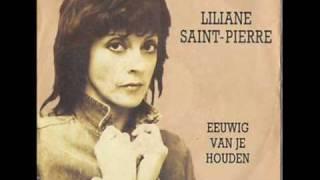 Liliane Saint Pierre - Eeuwig Van Je Houden