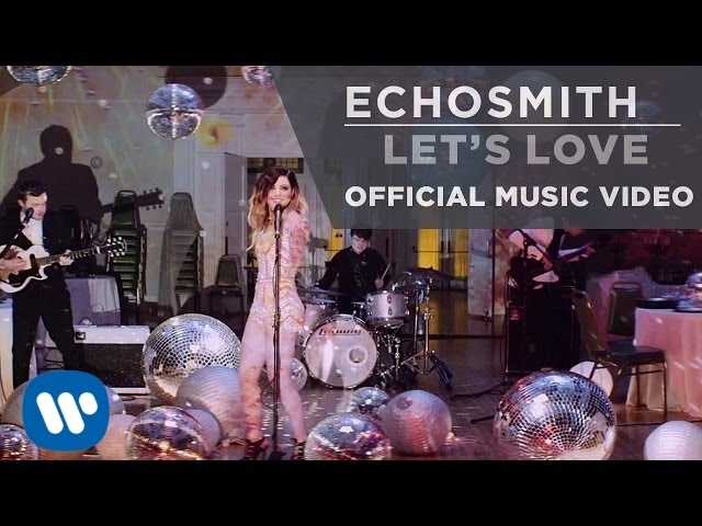 echosmith-lets-love-official-music-video-echosmith