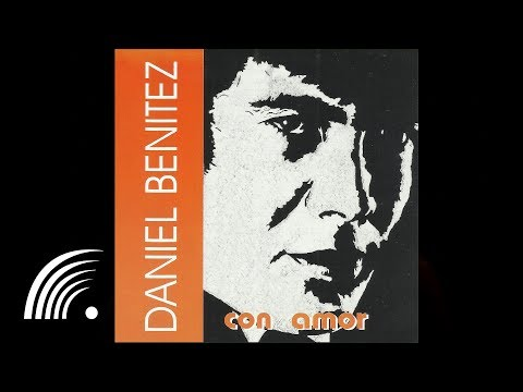 Daniel Benitez -Bilhete - Con Amor - Oficial