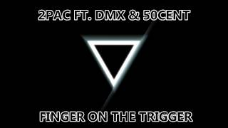 *NEW2013* 2Pac Ft. DMX & 50Cent - Finger On The Trigger [BabyboyRecordz] *Exclusive*