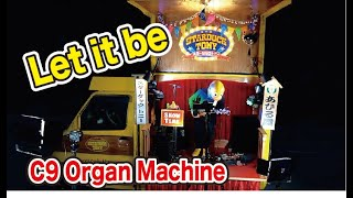 Starduck Tony- Let It Be (The Beatles Cover)  C9 Organ Machine