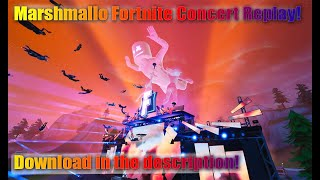 Fortnite Marshmallow Concert Uncut replay with download link! No commentary