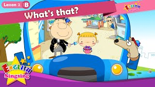 Lesson 2_(B)What's that? - What - Cartoon Story - English Education - Easy conversation for kids